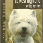 Livre : Le West Highland White Terrier (chien) (Ruth O'Connor)