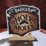 Sous-bock Badger Holy Moley