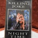K7 audio : Killing Joke - Night Time