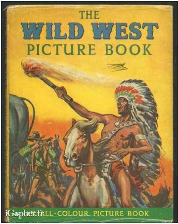 Livre : The Wild West (Picture Book)