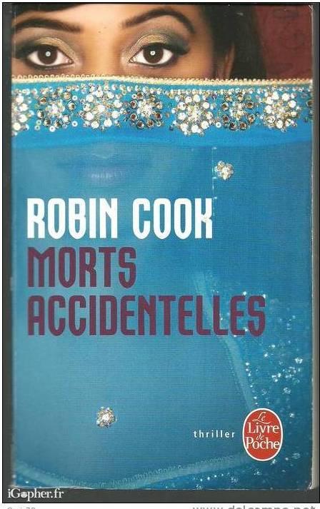 livre thriller  u0026quot morts accidentelles u0026quot  de robin cook