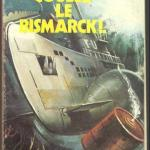 Revue Collection Frisson N°4 : Coulez le Bismarck !