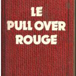Livre : Le pull over rouge (Gilles Perrault)