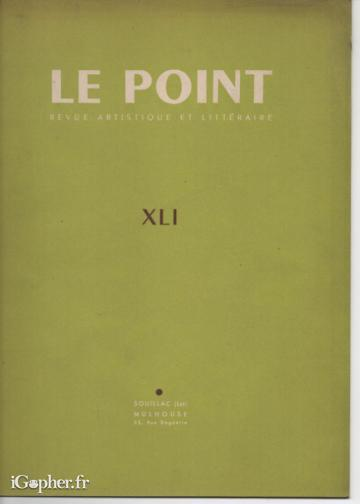 Revue : Le Point (N°XLI d'Avril 1952)