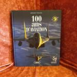 Livre : 100 ans d'aviation (Bernard Thouanel)