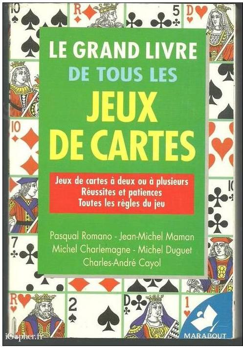 le grand livre de tous les jeux de cartes. Black Bedroom Furniture Sets. Home Design Ideas