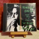 CD Tonton David : Le blues des racailles