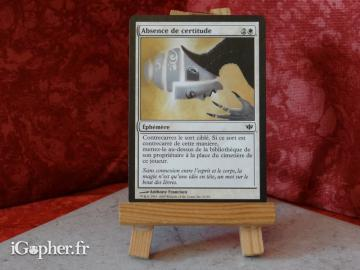 Carte Magic the Gathering : Absence de certitude