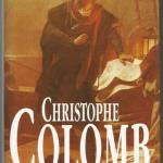 Livre : Christophe Colomb (Georges Hébert Germain)