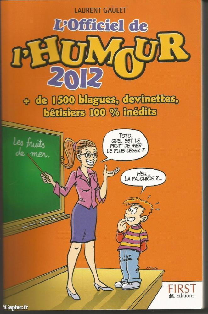 Livre L Officiel De L Humour 2012 Laurent Gaulet