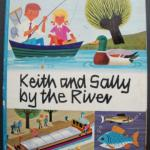 Livret en anglais : Keith and Sally by the river (Alain Grée)