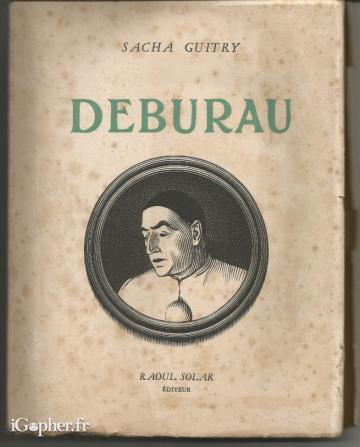 Livre : Deburau (Sacha Guitry)