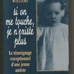 Livre : Si on me touche je n'existe plus (Donna Williams)