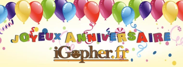 En Octobre, iGopher fête son anniversaire !