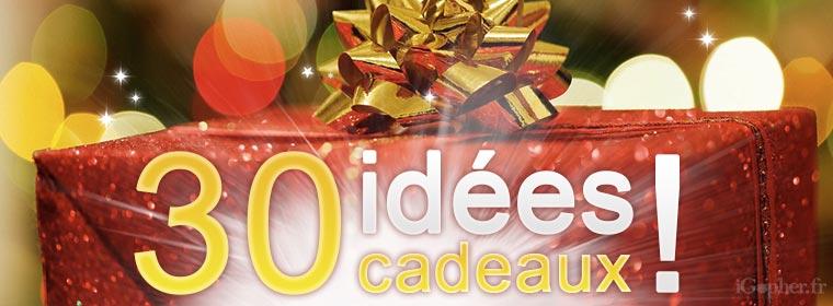 30 idées cadeaux, que des bonnes affaires pour Noël 2015